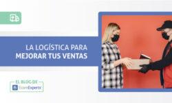 Cómo la logística puede mejorar tus ventas