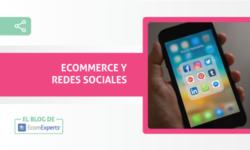 Ecommerce y redes sociales: utiliza las redes para hacer crecer tus ventas